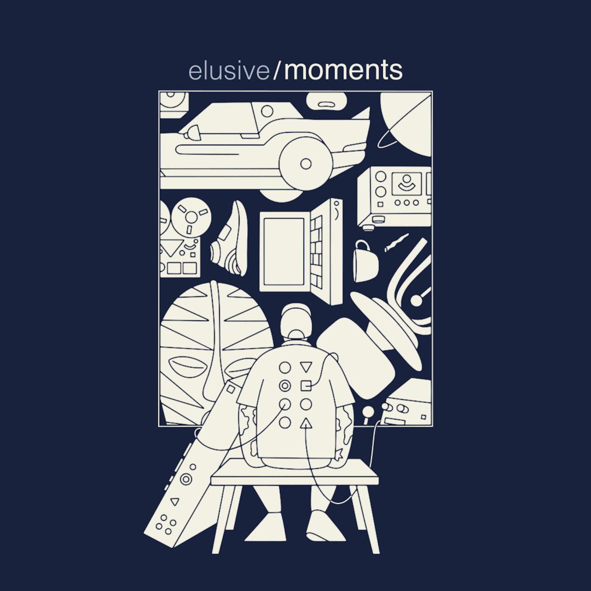 Elusive – Moments