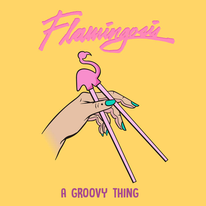 Flamingosis – A GroovyThing