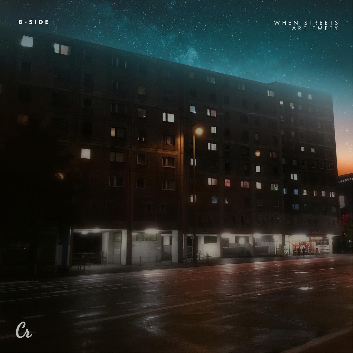 B-Side – When Streets AreEmpty