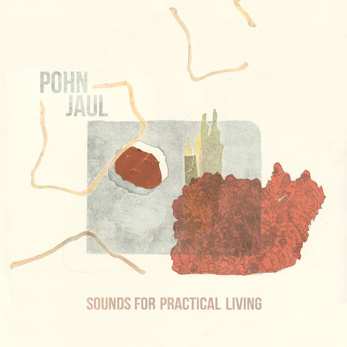 POHNJAUL – Sounds For PracticalLiving