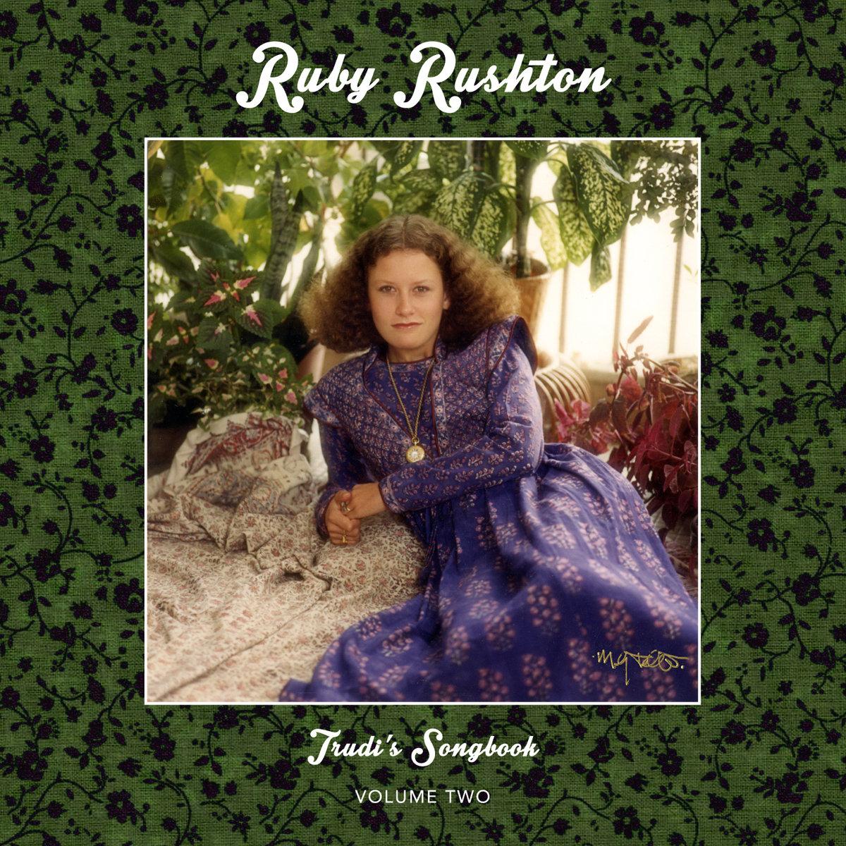 Ruby Rushton – Trudi's Songbook volume2