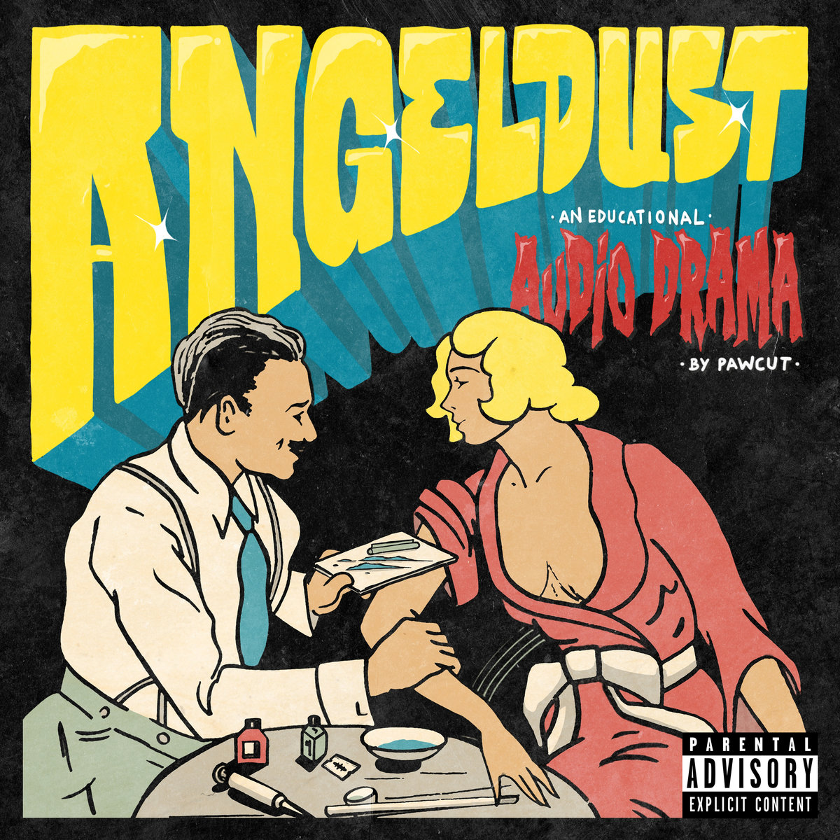 Pawcut – Angel Dust (An Educational AudioDrama)