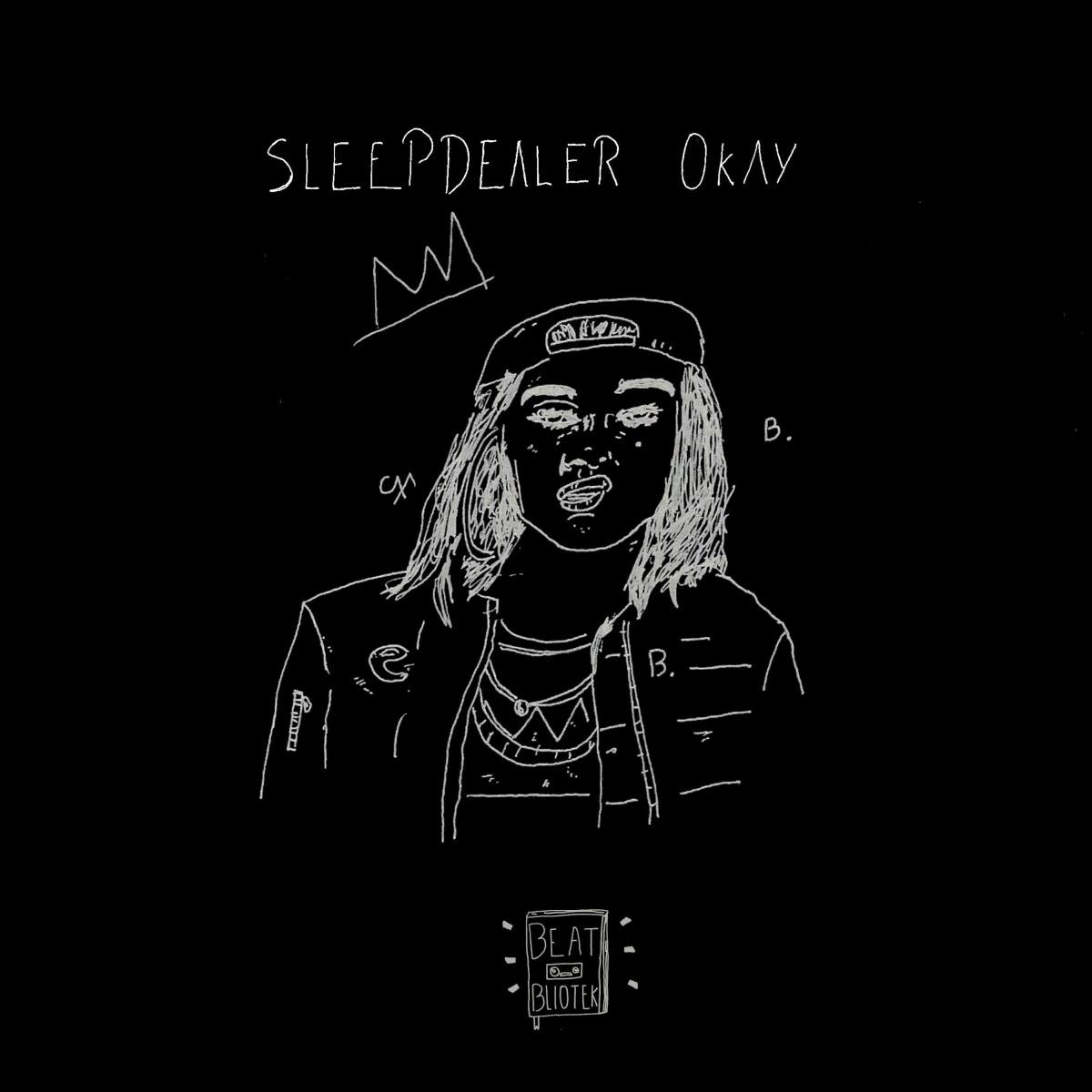Sleepdealer – Okay