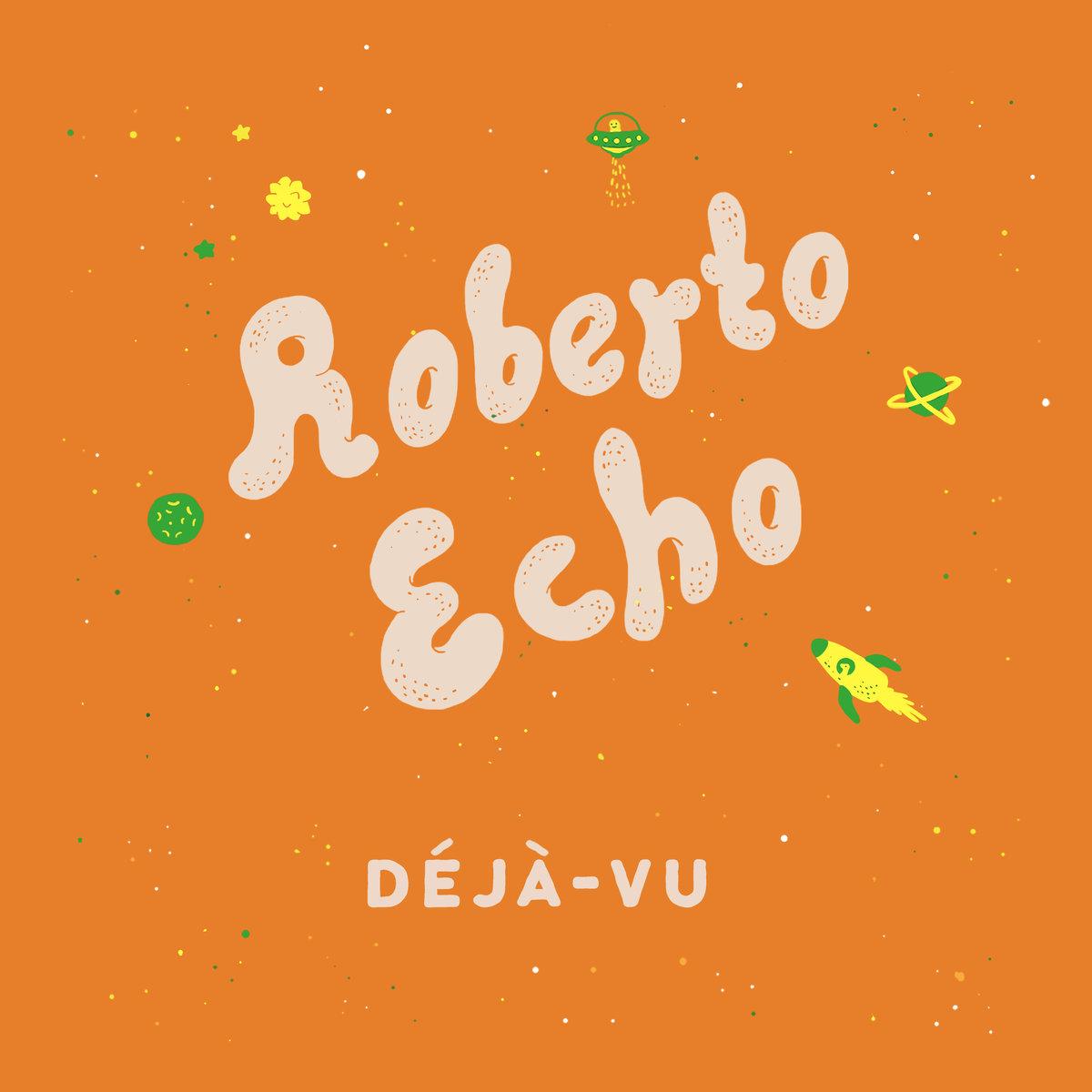 Roberto Echo –Déjà-vu