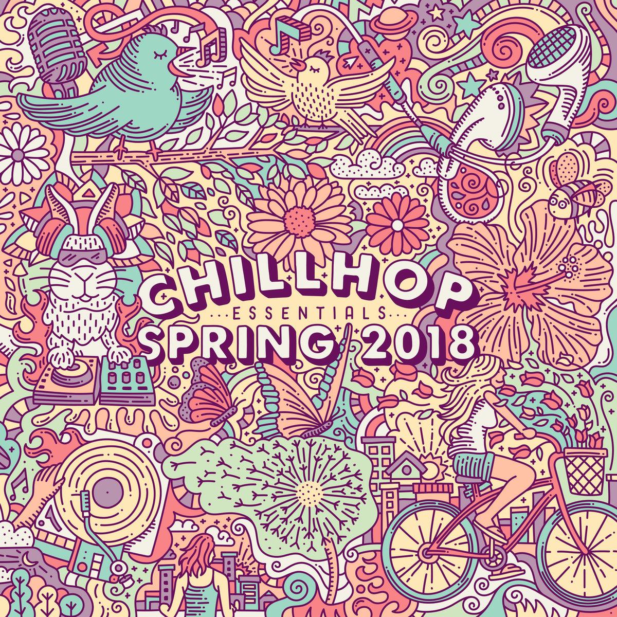 Chillhop Essentials – Spring2018