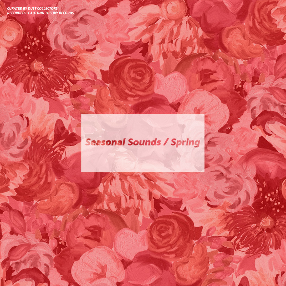 ATR022: Seasonal Sounds / Spring