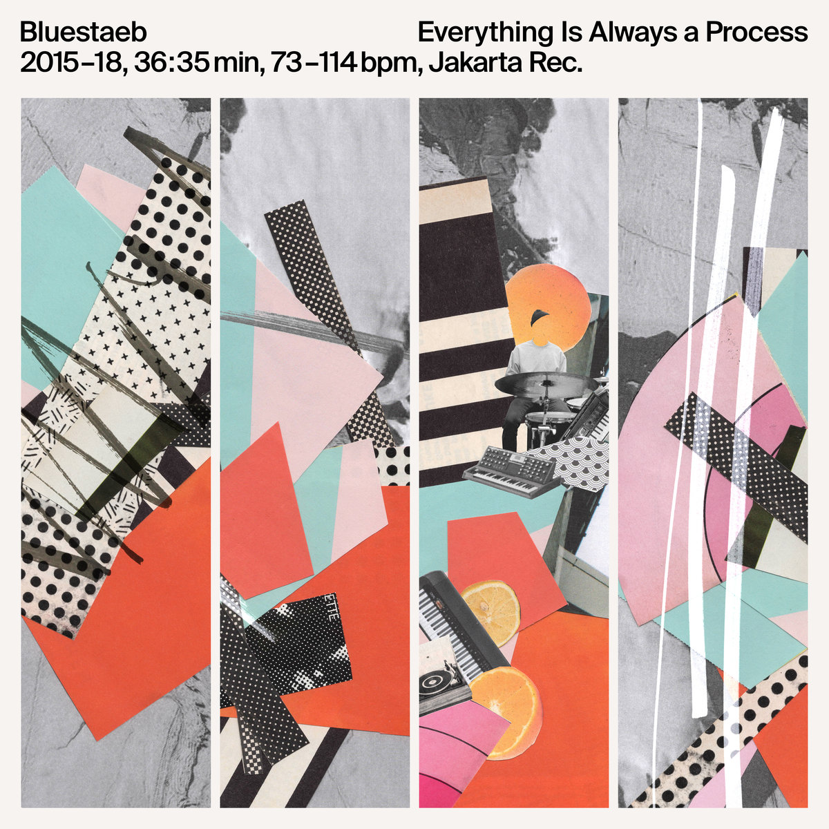 Bluestaeb – Everything Is Always a Process