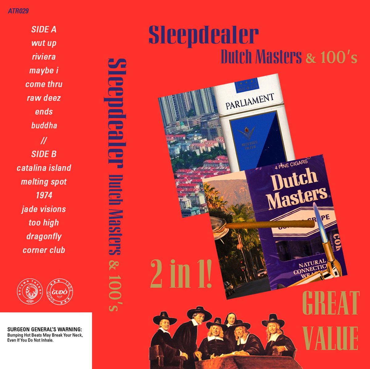 Sleepdealer – Dutch Masters & 100's