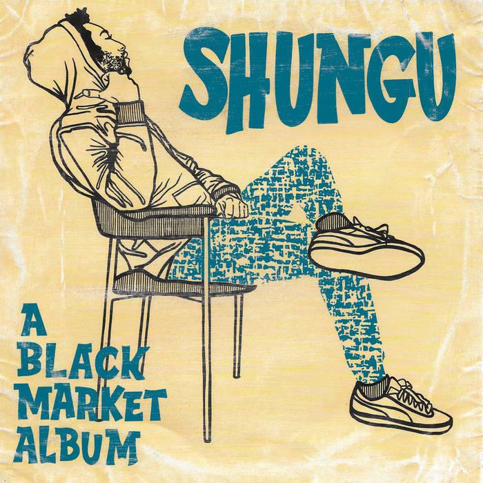 ShunGu – A Black MarketAlbum